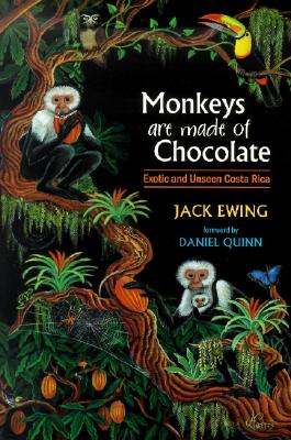 Monkeys Are Made Of Chocolate By Ewing, Jack